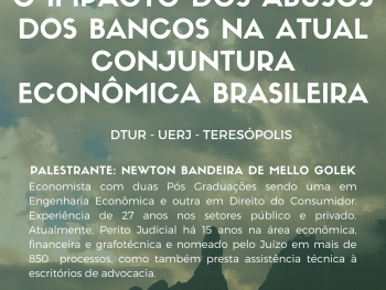 Palestra O Impacto dos Abusos dos Bancos na Atual Conjuntura Econômica Brasileira acontece no DTUR